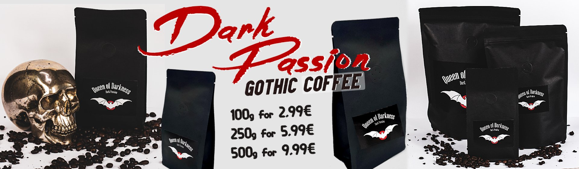 Dark Passion GOTHIC COFFEE | Beautiful Black Coffee-Packs 100g bis 500g